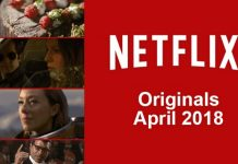 New on Netflix in April 2018: Movies and New TV shows